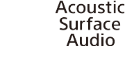 Acoustic Surface Audio